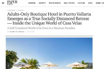Adults-Only Boutique Hotel in Puerto Vallarta Emerges as a True Socially Distanced Retreat — Inside the Unique World of Casa Velas