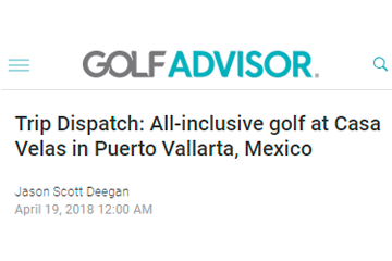 Trip DiSpatch: All-inclusive golf at Casa Velas in Puerto Vallarta, Mexico