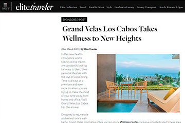 Grand Velas Los Cabos Takes Wellness to New Heights