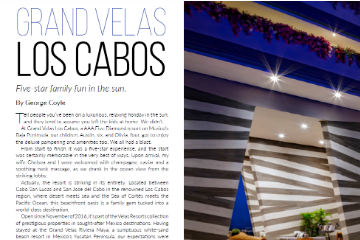 GRAND VELAS LOS CABOS Five-star family fun in the sun.
