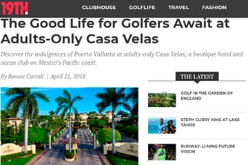 The Good Life for Golfers Await at Adults-Only Casa Velas