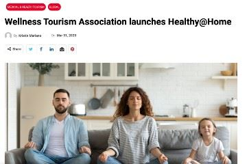 traveldailymedia Wellness Tourism Association launches Healthy